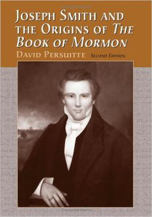 Joseph Smith and the Origins of the Book of Mormon - Cover of the second edition