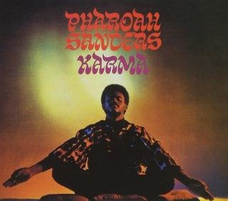 <i>Karma</i> (Pharoah Sanders album) 1969 studio album by Pharoah Sanders