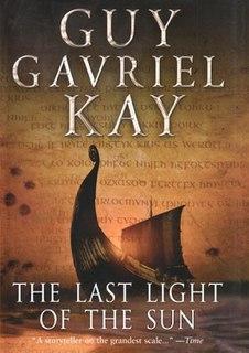 <i>The Last Light of the Sun</i> book by Guy Gavriel Kay