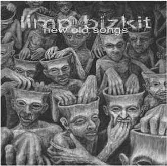 New Old Songs - Image: Limp Bizkit New Old Songs