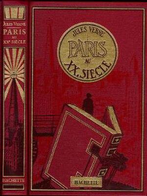 Paris in the Twentieth Century - Cover of the French edition of Paris in the 20th Century inspired by early 20th century book design.