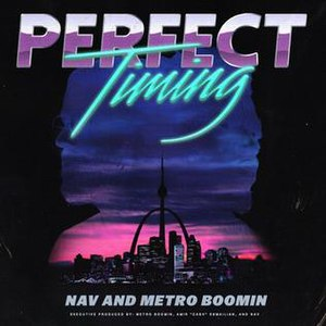 Perfect Timing (mixtape) - Image: Perfect Timing Nav Metro Boomin
