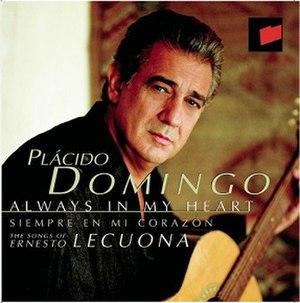 Siempre en Mi Corazón — Always in My Heart - Image: Placido Domingo Always in My Heart CD cover