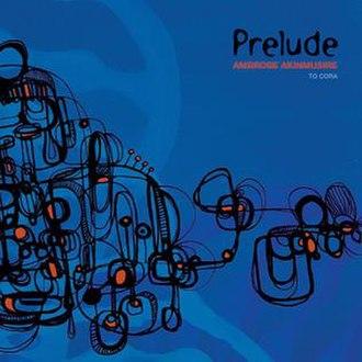 Prelude... to Cora - Image: Prelude to cora album cover