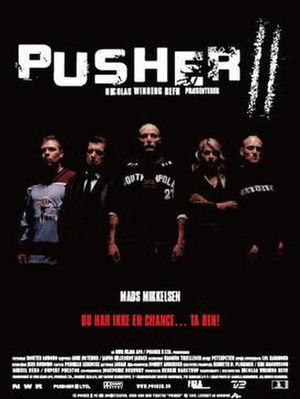 Pusher II - Theatrical poster