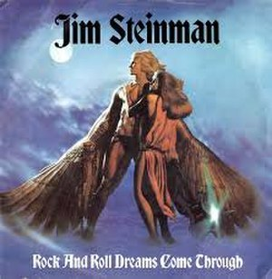 Rock and Roll Dreams Come Through - Image: ROCK AND ROLL DREAMS COME THROUGH Jim Steinman