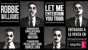 Let Me Entertain You Tour - Image: R Williams Let Me Entertain Tour Poster
