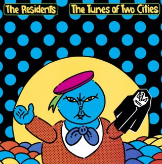 <i>The Tunes of Two Cities</i> 1982 studio album by The Residents