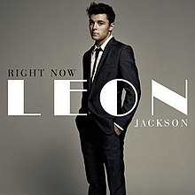 Right Now (Leon Jackson album - cover art).JPG