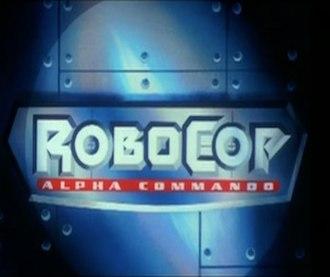 RoboCop: Alpha Commando - Image: Robo Cop Alpha Commando