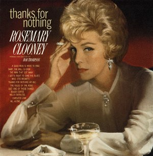 Thanks for Nothing (Rosemary Clooney album) - Image: Rosenoth