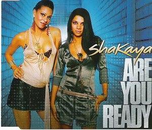 Shakaya - Are You Ready (2006)