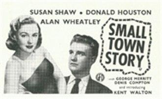 Small Town Story (film) - Original press ad