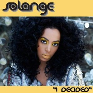 I Decided (song) - Image: Solange I Decided (Pt. 1 & 2)