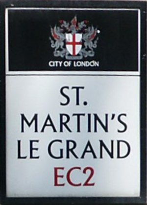St. Martin's Le Grand - City of London Corporation street name sign indicating St. Martin's Le Grand is located in EC2.