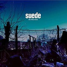Suede The Blue Hour.jpg