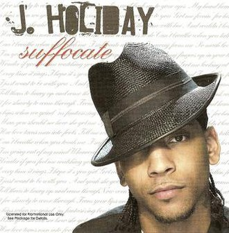 Suffocate (J. Holiday song) - Image: Suffocate (song)