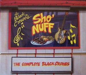 Sho' Nuff (album) - Image: The Black Crowes Sho' Nuff