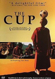 <i>The Cup</i> (1999 film) 1999 film by Dzongsar Jamyang Khyentse Rinpoche