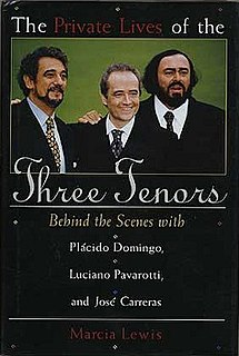 <i>The Private Lives of the Three Tenors</i> book by Marcia Lewis