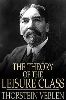 <i>The Theory of the Leisure Class</i> book by Thorstein Veblen