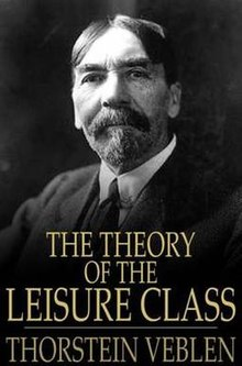 The Theory of the Leisure Class - Wikipedia