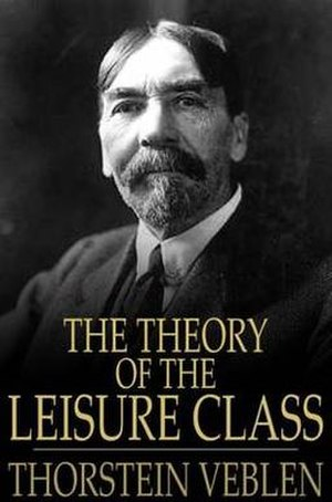 The Theory of the Leisure Class - Image: The theory of the Leisure Class