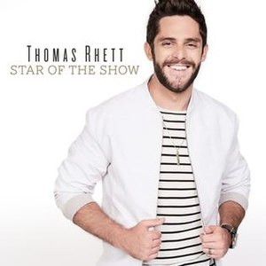 Star of the Show - Image: Thomas Rhett Star of the Show (single cover)