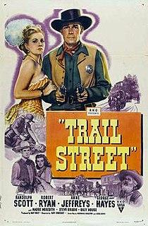 <i>Trail Street</i> 1947 film by Ray Enright