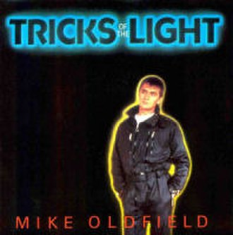 Tricks of the Light - Image: Tricks of the Light (Mike Oldfield)
