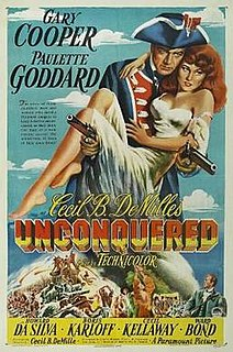 <i>Unconquered</i> (1947 film) 1947 film by Cecil B. DeMille