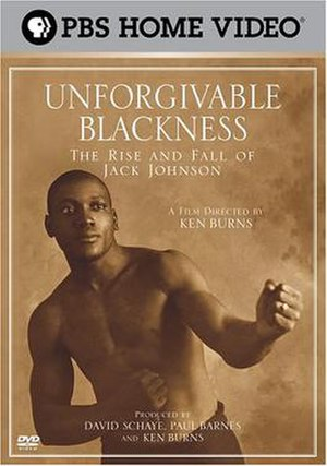 Unforgivable Blackness: The Rise and Fall of Jack Johnson - dvd cover