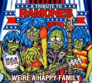 We're a Happy Family: A Tribute to Ramones - Image: We're a Happy Family A Tribute to Ramones cover