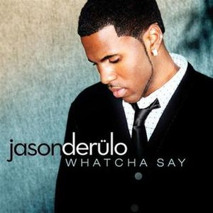 Whatcha Say - Image: Whatcha Say
