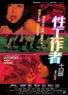 <i>Whispers and Moans</i> (film) 2007 film by Herman Yau