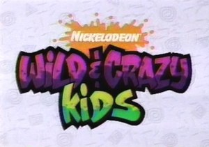 Wild & Crazy Kids - Image: Wild & Crazy Kids