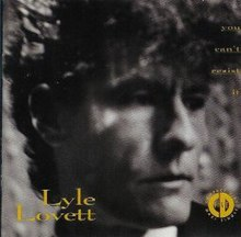 You Can't Resist It - Lyle Lovett.jpg