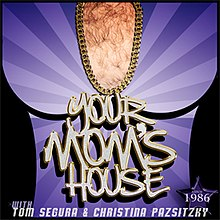 Your Mom S House Wikipedia Never miss another show from josh potter. your mom s house wikipedia