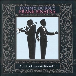 All-Time Greatest Dorsey/Sinatra Hits, Vol. 1-4 - Image: All Time Greatest Dorsey Sinatra Hits, Vol. 1 4