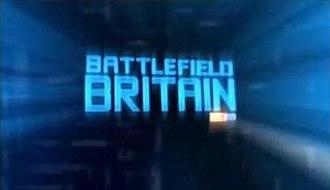 Battlefield Britain - Image: Battlefieldbritain