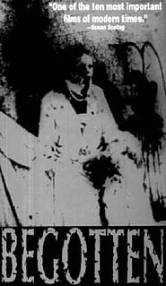 <i>Begotten</i> (film) 1989 experimental/horror film by E. Elias Merhige