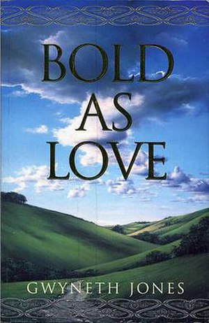 Bold as Love (novel) - Cover of Gollancz first edition