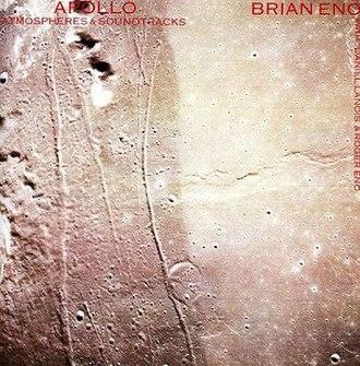 Apollo: Atmospheres and Soundtracks - Image: Brianenoapollo