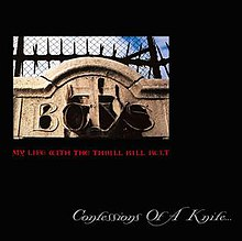 Confessions Of A Knife... by My Life With The Thrill Kill Kult 1990.jpeg