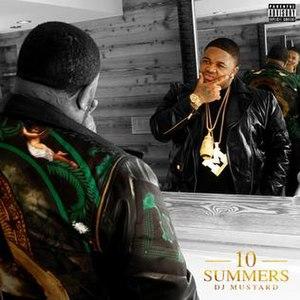10 Summers - Image: DJ Mustard 10 Summers