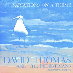 Variations on a Theme (David Thomas album) - Image: David Thomas Variations on a Theme