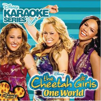 The Cheetah Girls: One World (soundtrack) - Image: Disney Karaoke Series One World