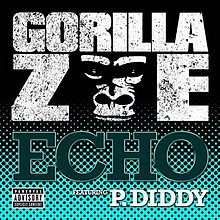 "Digital cover art of ""Echo (Remix)"" featuring Diddy."