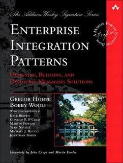 <i>Enterprise Integration Patterns</i> book by Bobby Woolf