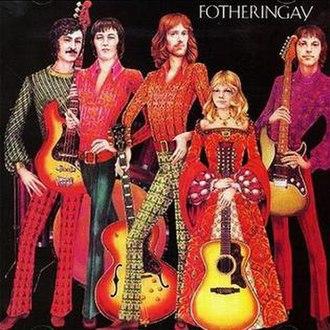 Fotheringay (album) - Image: Fotheringay 1970